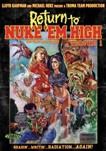 Return To Nuke 'Em High
